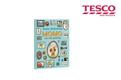 Konkurs na książke. Konkurs TESCO wygraj książke momo nie lubi podróży