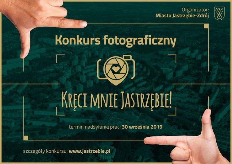 """Konkurs fotograficzny """"Kręci mnie Jastrzębie"""""""