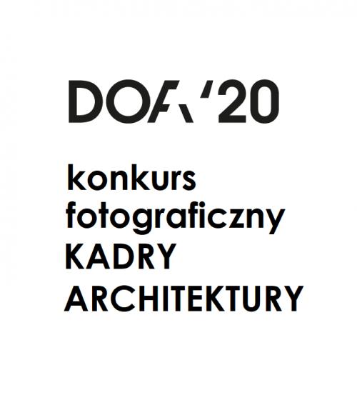 """Konkurs fotograficzny """"KADRY architektury"""""""