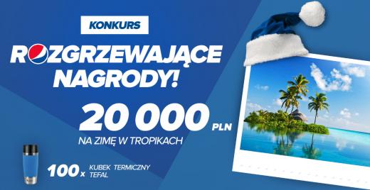Wygraj 20.000 zł na wycieczkę - konkurs Pepsi