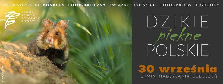 """Konkurs fotograficzny """"Dzikie, piękne, polskie"""""""