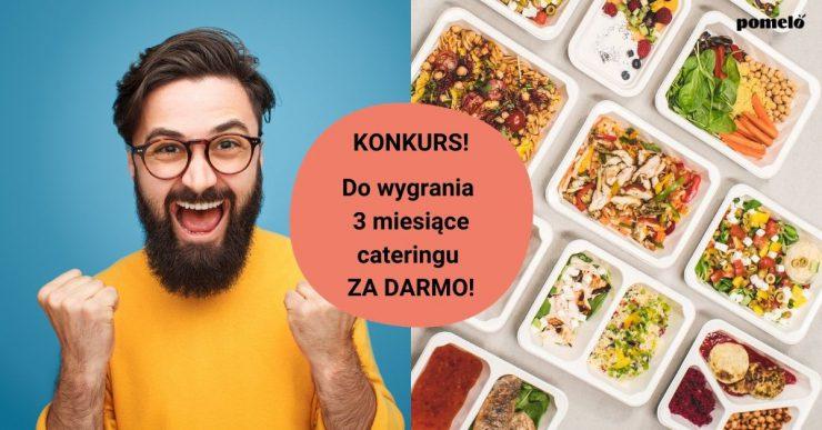 Wygraj darmowy catering na 3 miesiące!