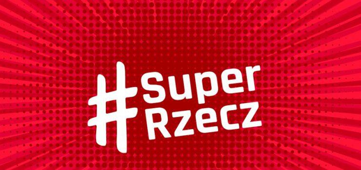 Konkurs na Facebooku #SuperRzecz