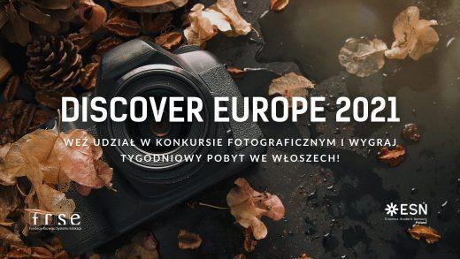 "Konkurs fotograficzny ""Discover Europe 2021"""
