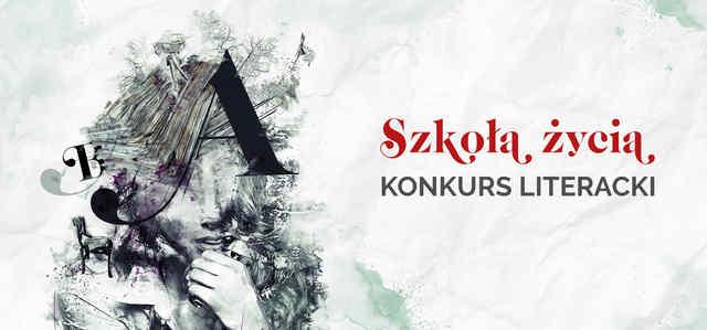"""Konkurs literacki """"Szkoła życia"""""""