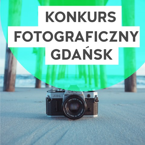 """Konkurs fotograficzny """"Kino w Trampkach - Gdańsk"""""""